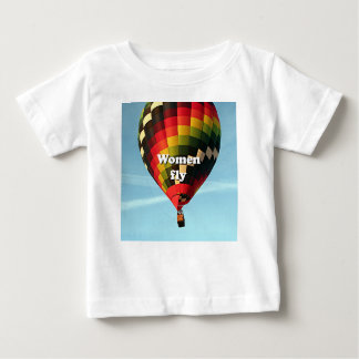 Women fly: hot air balloon baby T-Shirt