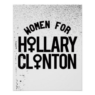 Women for Hillary Clinton -- Election 2016 - Poster