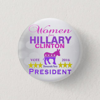 Women for Hillary Clinton President 1 Inch Round Button
