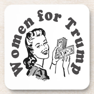 Women for Trump - Money Dollars Donald Beverage Coasters