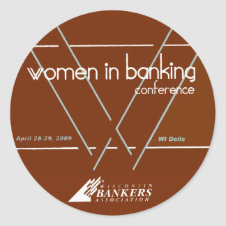 Women In Banking Conference April 28-29, 2009 Classic Round Sticker