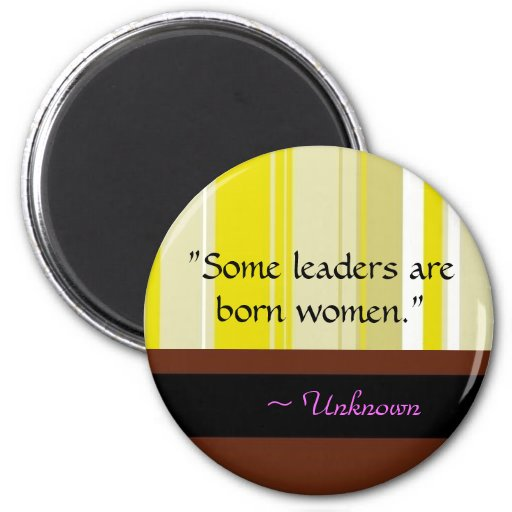 Women Leader Quote Magnet