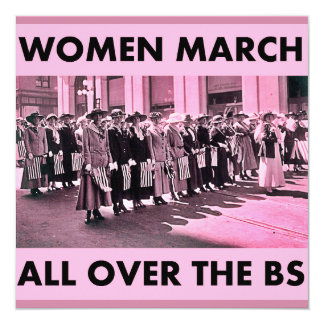 "Women March All Over the BS Invitation 5.25""x5.25"""