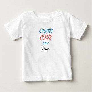 WOMEN MARCH CHOOSE LOVE OVER FEAR BABY T-Shirt