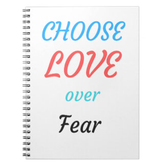 WOMEN MARCH CHOOSE LOVE OVER FEAR NOTEBOOK
