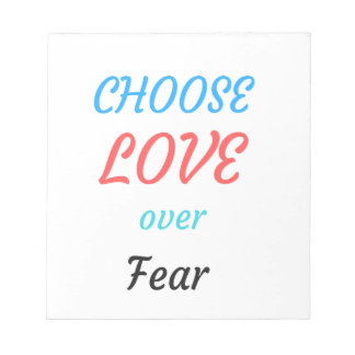 WOMEN MARCH CHOOSE LOVE OVER FEAR NOTEPAD