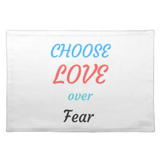 WOMEN MARCH CHOOSE LOVE OVER FEAR PLACEMAT
