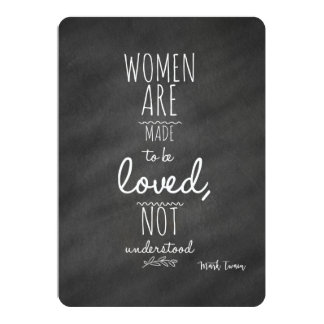 Women Meant to be Loved Mark Twain Quote Card