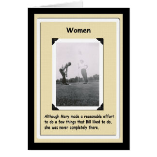 Women ... not completely there - FUNNY Card