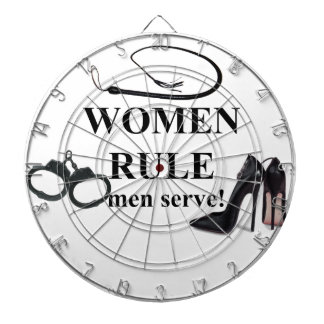 WOMEN RULE MEN SERVE DART BOARDS