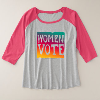 Women Vote Plus Size Raglan T-Shirt