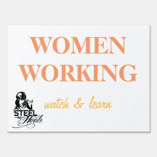 Women Working Sign