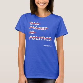 Women's Big Money In Politics Shirt - Dark