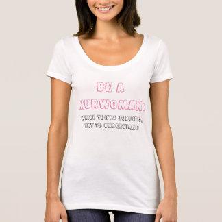 Women's Clothing Be a Murwoman Understand T-Shirt