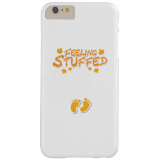 Womens Cute Thanksgiving Maternity Feeling Stuffed Barely There iPhone 6 Plus Case