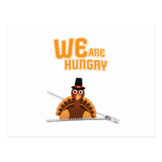 Womens Cute Thanksgiving Maternity We Are Hungry Postcard