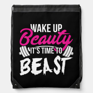 Women's Fitness - Wake Up Beauty, Time To Beast Drawstring Bag