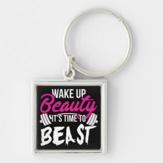 Women's Fitness - Wake Up Beauty, Time To Beast Keychain