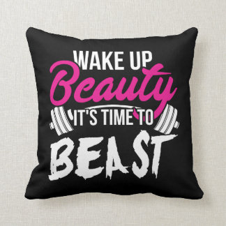 Women's Fitness - Wake Up Beauty, Time To Beast Throw Pillow