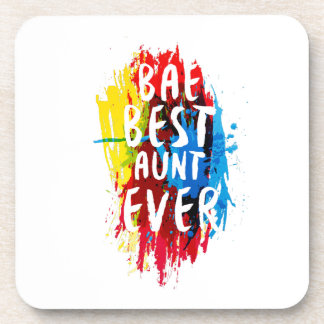 Womens Funny BAE  Best Auntie Ever Mom Mothers Coaster