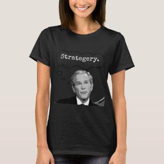 """Women's George Bush Jr. """"Strategery"""" T-Shirt"""
