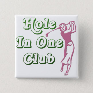 Womens Golf Hole in One Memento 2 Inch Square Button