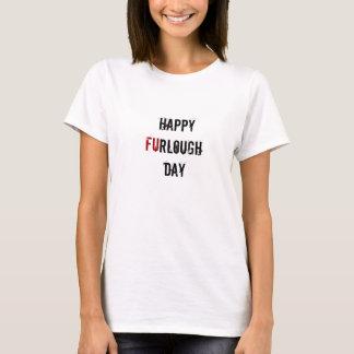 Women's Happy Furlough Day T-Shirt