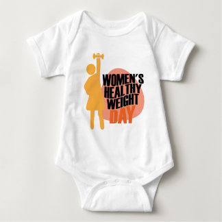 Women's Healthy Weight Day - Appreciation Day Baby Bodysuit