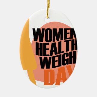 Women's Healthy Weight Day - Appreciation Day Ceramic Oval Ornament