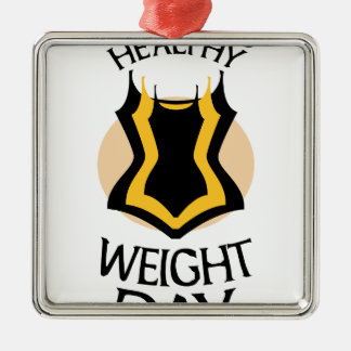 Women's Healthy Weight Day - Appreciation Day Metal Ornament