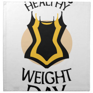 Women's Healthy Weight Day - Appreciation Day Printed Napkin