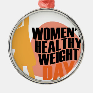 Women's Healthy Weight Day - Appreciation Day Silver-Colored Round Ornament