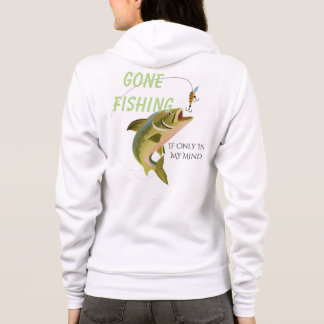 Women's Hoody Sweatshirt Gone Fishing If