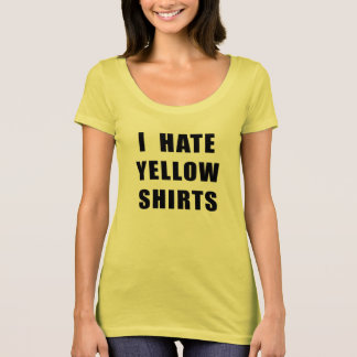 "Women's ""I Hate Yellow Shirts"" yellow shirt"