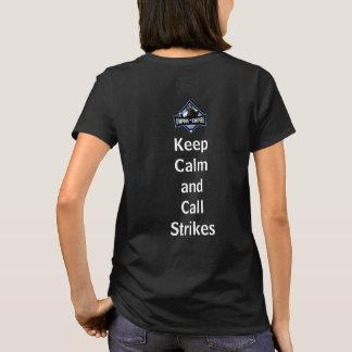 Women's Keep Calm and Call Strikes T-Shirt