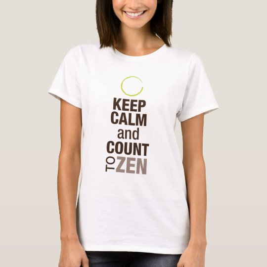 Women's Keep Calm and Zen T-Shirt