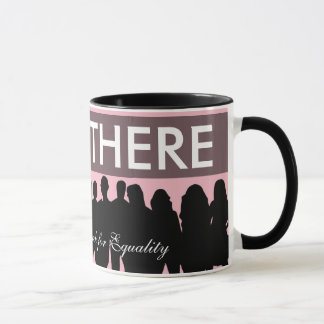 "Women's March Equality Protesters ""I Was There"" Mug"