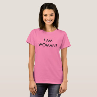 "Women's march  ""I AM Woman!"" T-Shirts"