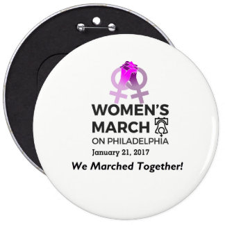 Women's March Philly We March On Badge Button Pin