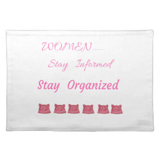 WOMEN'S MARCH STAY INFORMED STAY ORGANIZED PLACEMAT