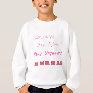 WOMEN'S MARCH STAY INFORMED STAY ORGANIZED SWEATSHIRT