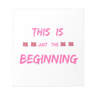WOMEN'S MARCH  THIS IS JUST THE BEGINNING NOTEPAD