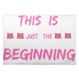 WOMEN'S MARCH  THIS IS JUST THE BEGINNING PLACEMAT