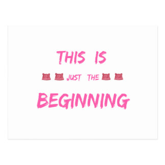 WOMEN'S MARCH  THIS IS JUST THE BEGINNING POSTCARD