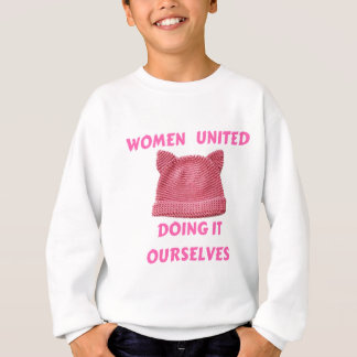 WOMEN'S MARCH UNTIED DOING IT OURSELVES SWEATSHIRT