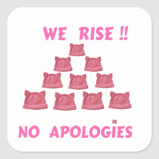 WOMEN'S MARCH WE RISE  NO APOLOGIES SQUARE STICKER
