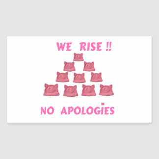 WOMEN'S MARCH WE RISE  NO APOLOGIES STICKER