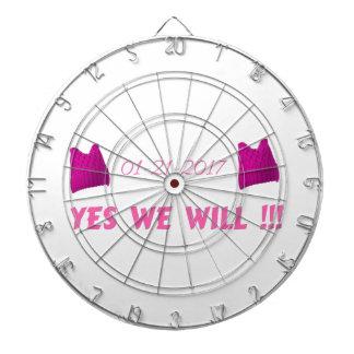 WOMEN'S MARCH  YES WE WILL DART BOARD