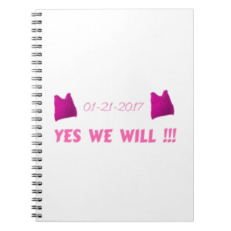 WOMEN'S MARCH  YES WE WILL NOTEBOOK