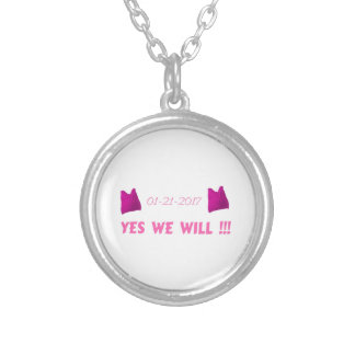 WOMEN'S MARCH  YES WE WILL SILVER PLATED NECKLACE